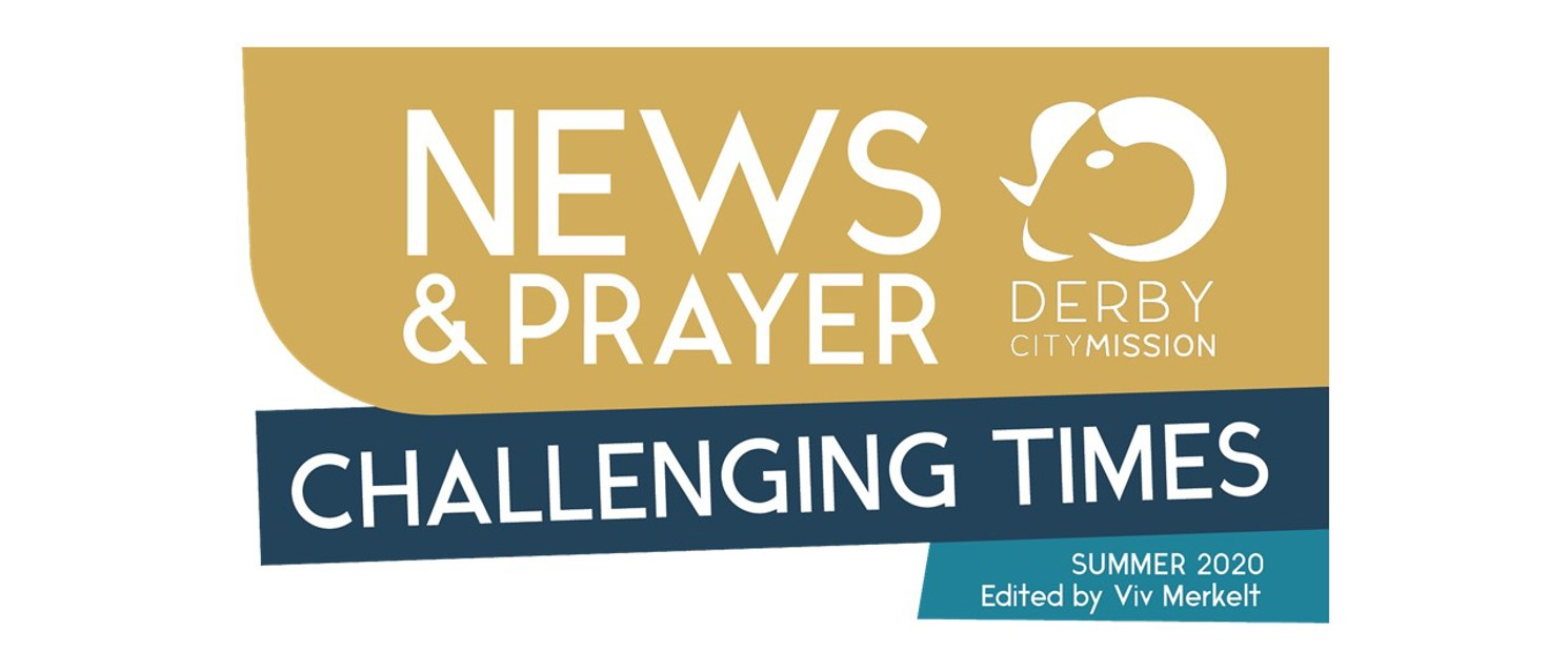 Challenging Times Appeal - Summer 2020 Newsletter